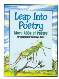 Leap into Poetry: More ABCS of Poetry