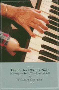 The Perfect Wrong Note