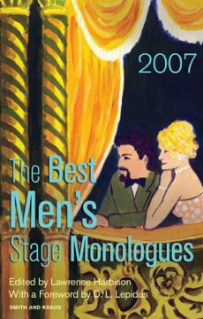 The Best Men's Stage Monologues of 2007