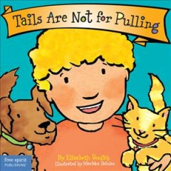 Tails Are Not for Pulling [board Book]