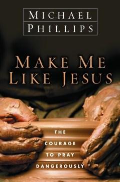 Make Me Like Jesus