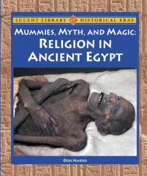 Mummies, Myth, and Magic