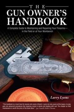 The Gun Owner's Handbook