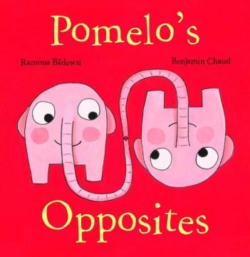 Pomelo's Opposites