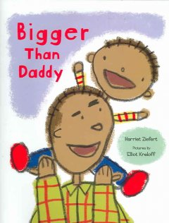 Bigger Than Daddy