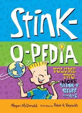 Stink-o-pedia, Volume Two