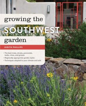 Growing the Southwest Garden