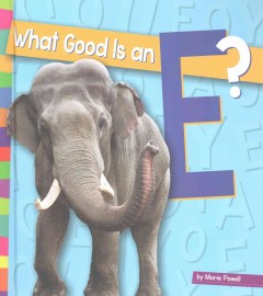 What Good Is An E?