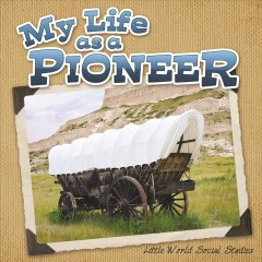 My Life as A Pioneer