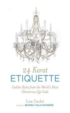 24 Karat Etiquette