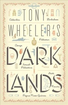 Tony Wheeler's Dark Lands