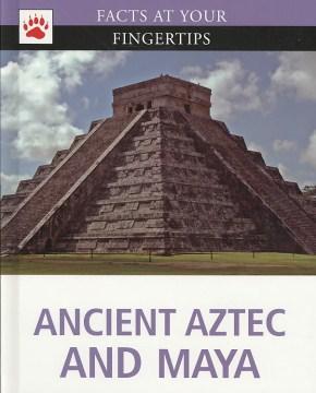 Ancient Aztec and Maya