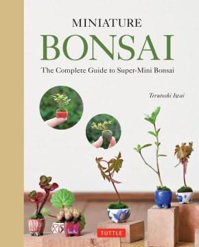 Miniature Bonsai