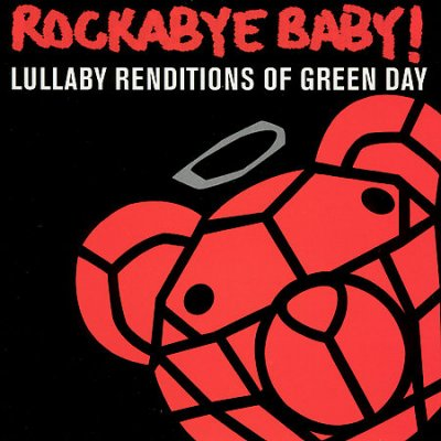 Rockaby-Baby!:-Lullaby-Renditions-of-Green-Day.
