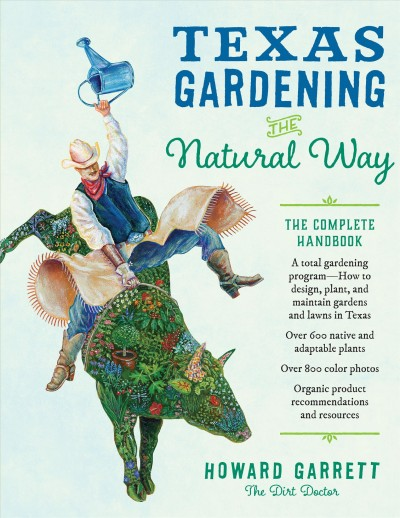 Texas-gardening-the-natural-way-:-the-complete-handbook