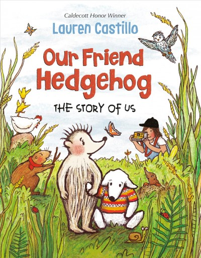 Our-friend-Hedgehog-:-the-story-of-us