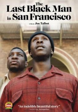 The-Last-Black-Man-in-San-Francisco-
