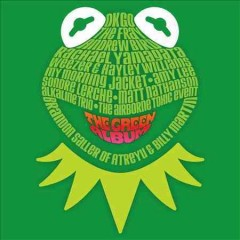 Muppets-[sound-recording]-:-the-green-album.