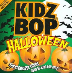 Kidz-Bop-Halloween-[sound-recording]-:-the-spookiest-songs-sung-by-kids-for-kids.