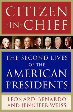 Citizen-in-Chief-:-The-Second-Lives-of-the-American-Presidents
