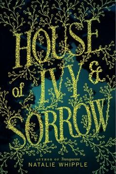 House-of-Ivy-&-Sorrow