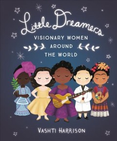 Little-Dreamers-:-Visionary-Women-Around-the-World