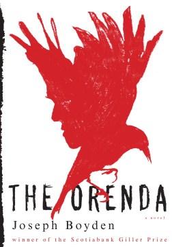 The-orenda-:-a-novel