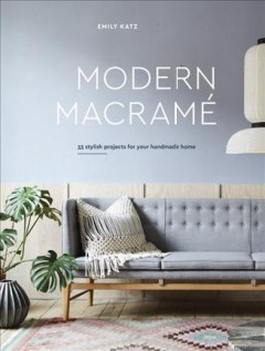 Modern-Macramé-:-33-Stylish-Projects-for-Your-Handmade-Home