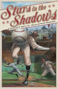 Stars-in-the-Shadows-:-the-Negro-League-All-star-Game-of-1934