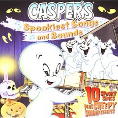 Casper's-spookiest-songs-and-sounds-[sound-recording]-:-10-spooky-songs-plus-creepy-sound-effects.