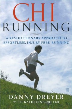 ChiRunning-:-a-revolutionary-approach-to-effortless,-injury-free-running