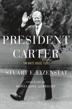 President-Carter-:-The-White-House-Years