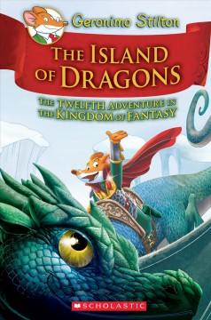 The-island-of-dragons-:-the-twelfth-adventure-in-the-Kingdom-of-Fantasy