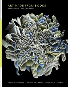 Art-Made-from-Books-:-Altered,-Sculpted,-Carved,-Transformed