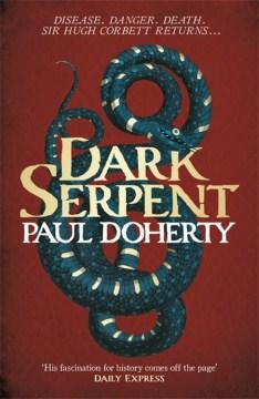 Dark-serpent-:-a-Hugh-Corbett-medieval-mystery