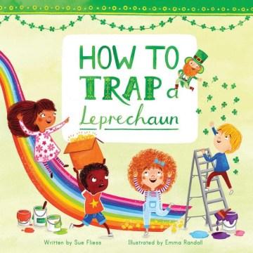 How-to-Trap-a-Leprechaun