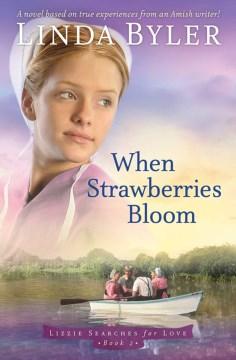 When-Strawberries-Bloom