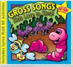 Gross-Songs-Kids-Love-to-Sing!-