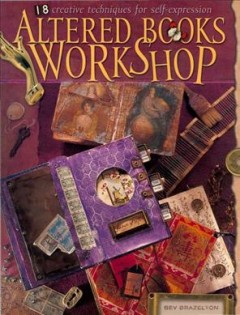 Altered-books-workshop-:-18-creative-techniques-for-self-expression