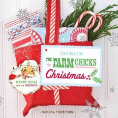 The-Farm-Chicks-Christmas-:-merry-ideas-for-the-holidays