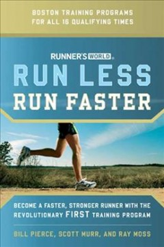 Runner's-world-Run-Less,-Run-Faster-:-Become-a-faster,-stronger-runner-with-the-revolutionary-first-training-program