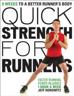 Quick-strength-for-runners-:-8-weeks-to-a-better-runner's-body