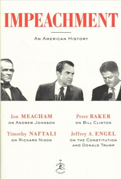 Impeachment-:-an-American-History