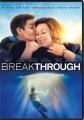 Breakthrough [videorecording].