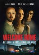Welcome home [videorecording]