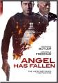 Angel Has Fallen [videorecording]