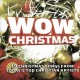 Wow Christmas [sound recording] : 19 Christmas songs from today's top Christian artist's.