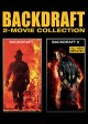 Backdraft 2-movie collection [videorecording]