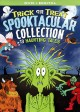 Trick or treat : spooktacular collection.