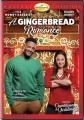 A Gingerbread Romance [videorecording].